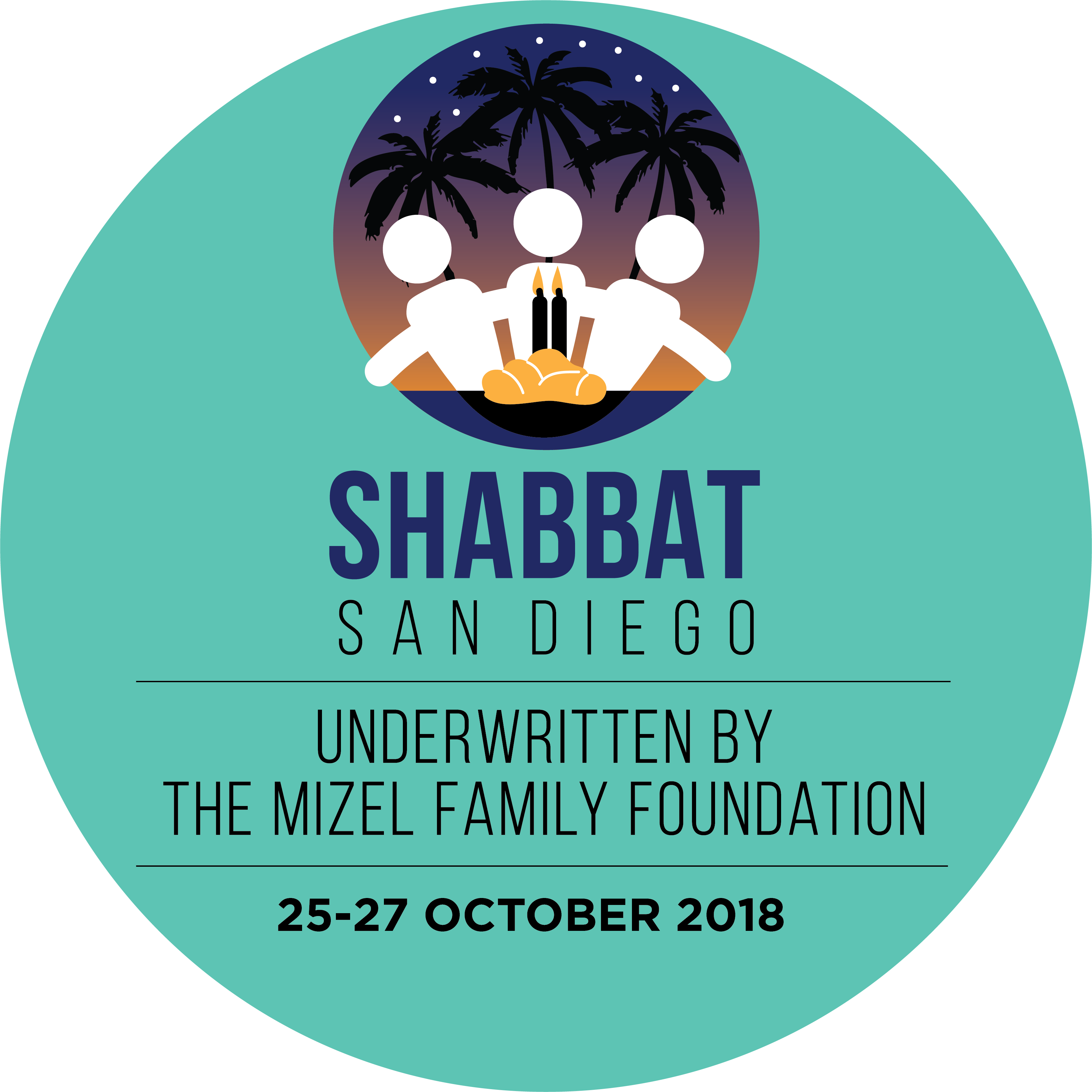 Shabbat San Diego – Underwritten by the Mizel Family Foundation